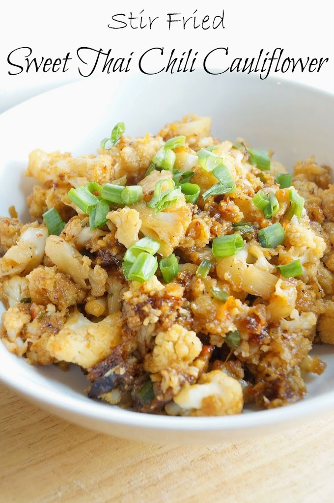 Stir Fried Sweet Thai Chili Cauliflower