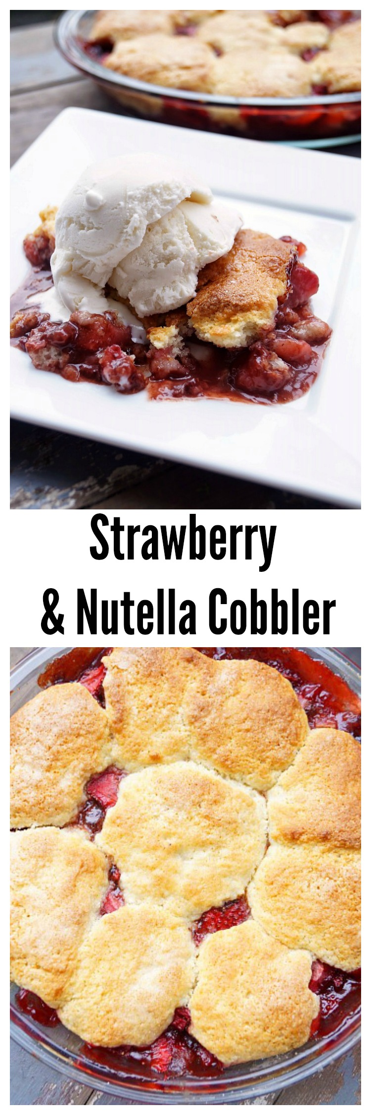 This easy strawberry and nutella cobbler is the perfect combination of sweet fruit, rich nutella, and a creamy, crumbly biscuit!