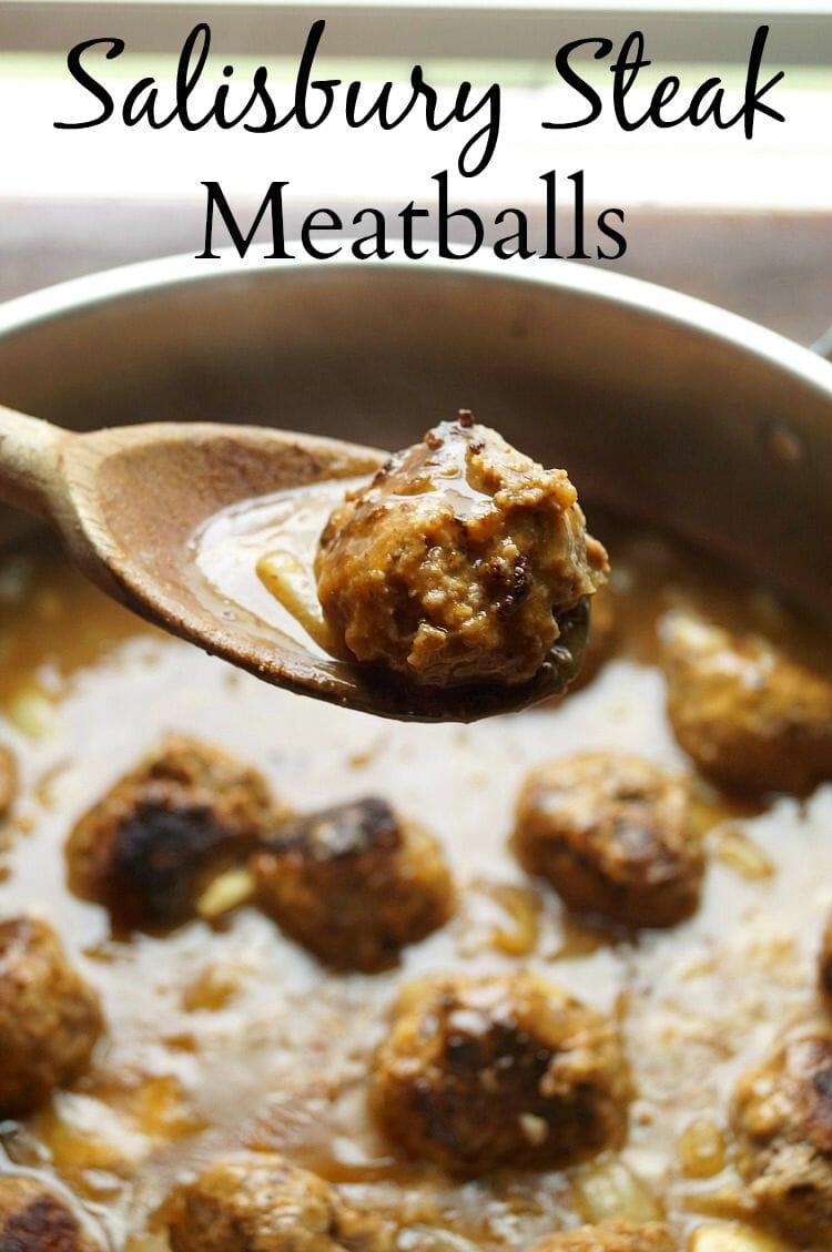 Easy and Delicious Salisbury Steak Meatballs