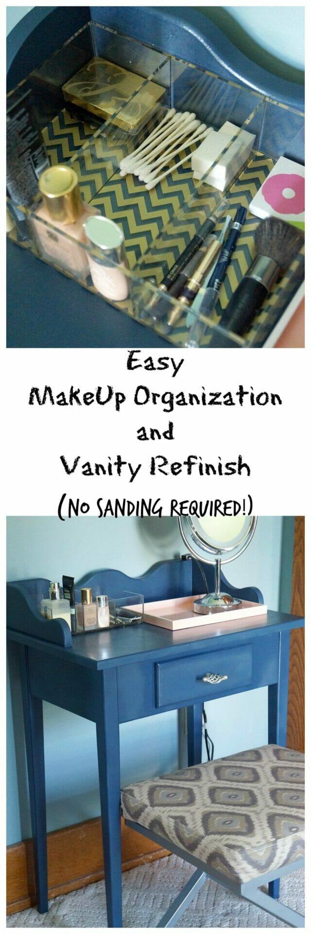 Make Up Organization and Vanity Refinish-No Sanding Required!