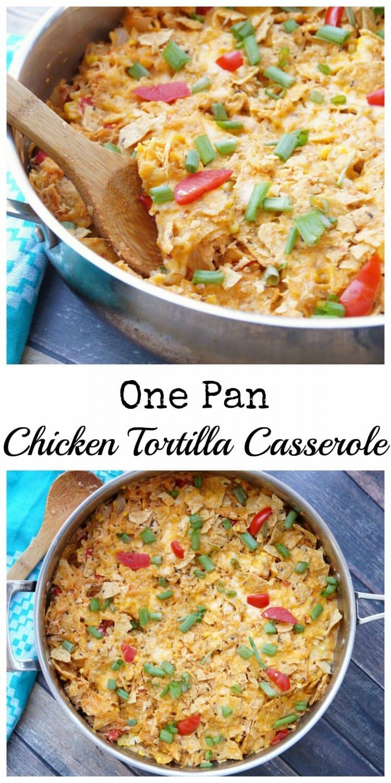 One Pan Chicken Tortilla Casserole