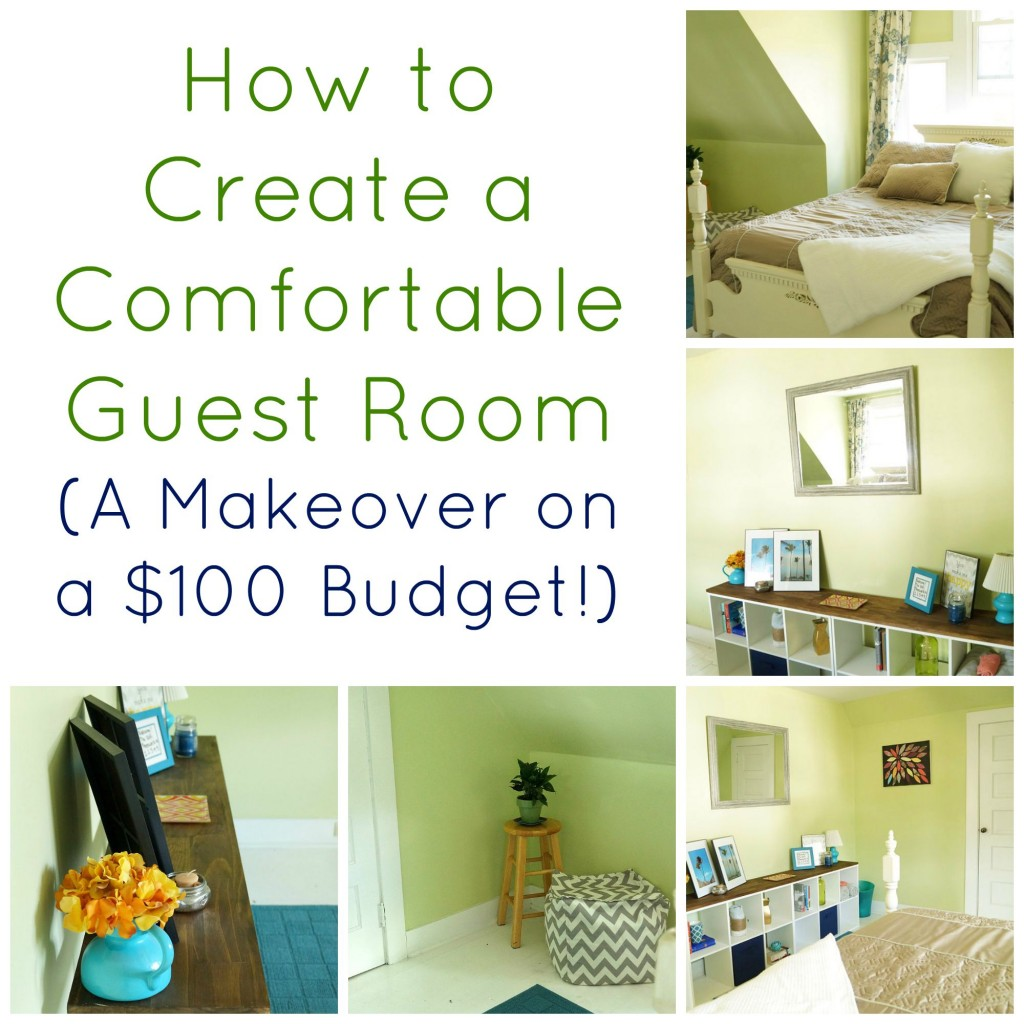 How to Create a Comfortable Guest Room, on a $100 Budget!