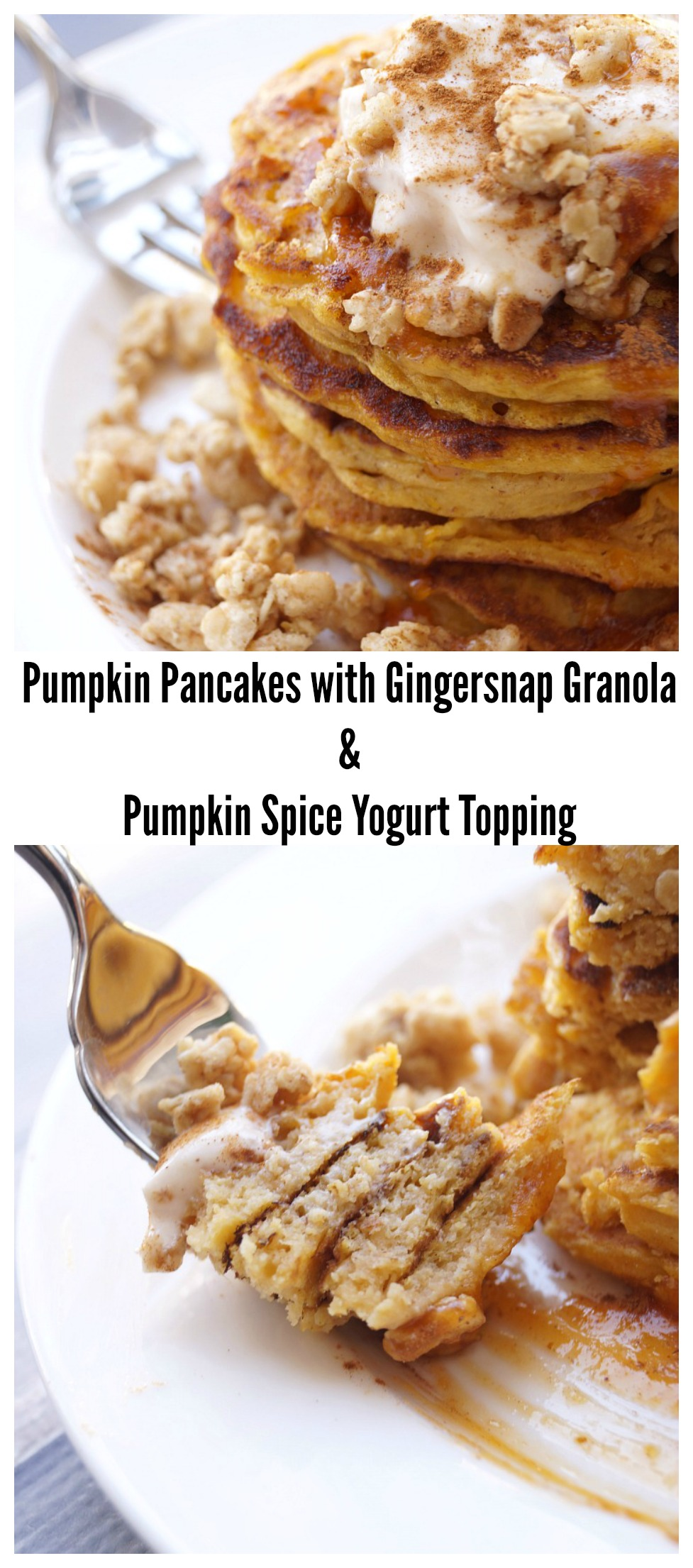 Pumpkin Pancakes with Gingersnap Granola and Pumpkin Spice Yogurt