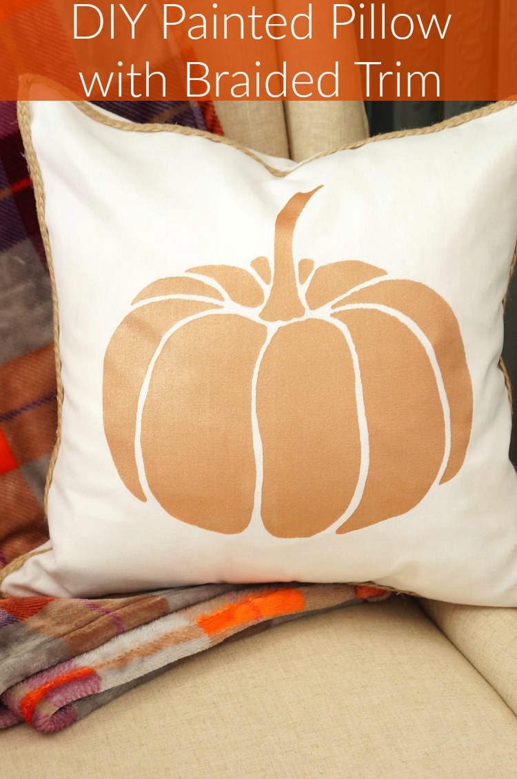 DIY Painted Pillow with Braided Trim + A Giveaway to Win the Same Pillow Stencil!
