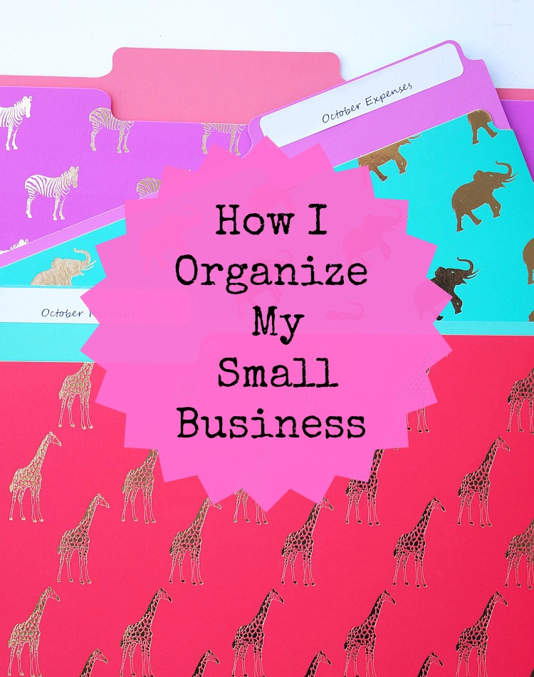 Tips for Organizing your Small Business- Especially before the busy holiday season!