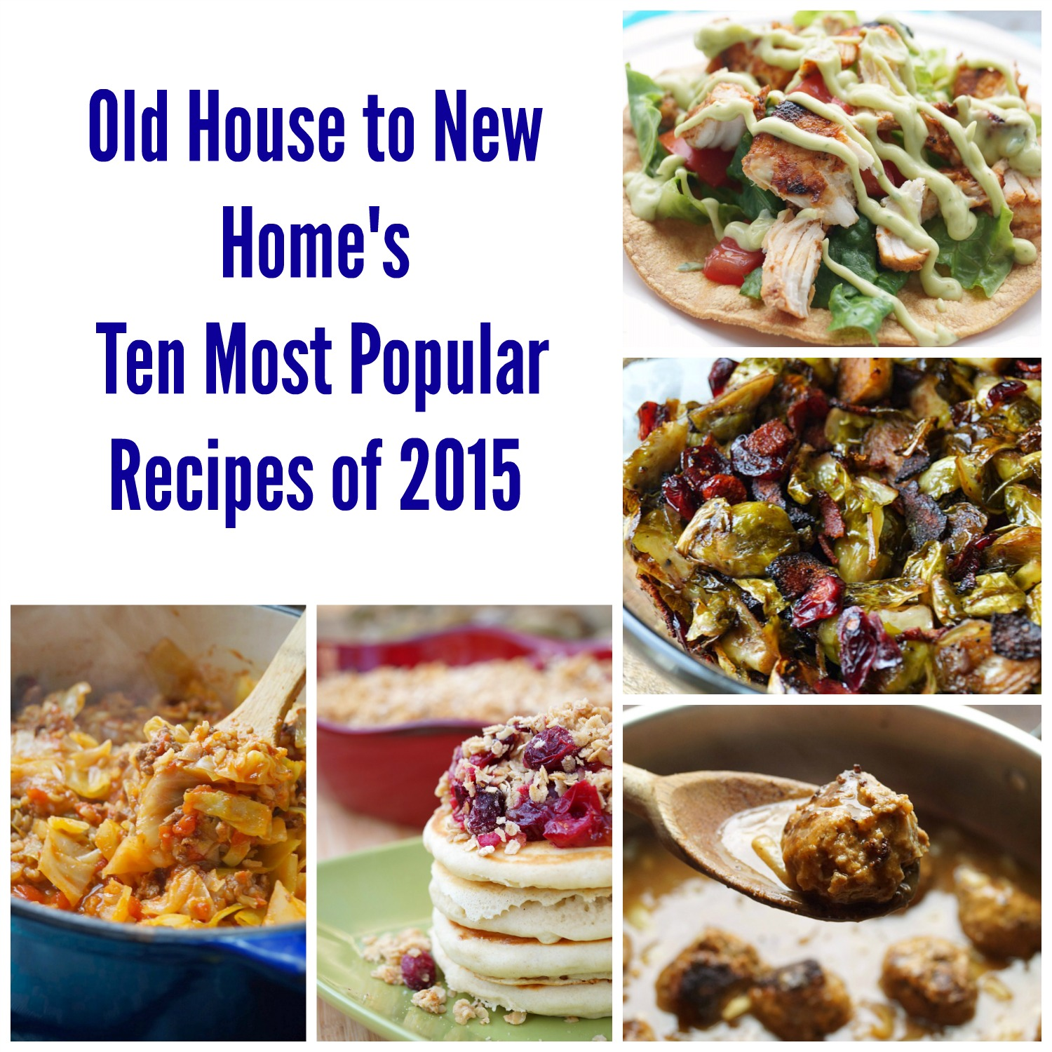 Old House to New Home's Top Recipes of 2015!