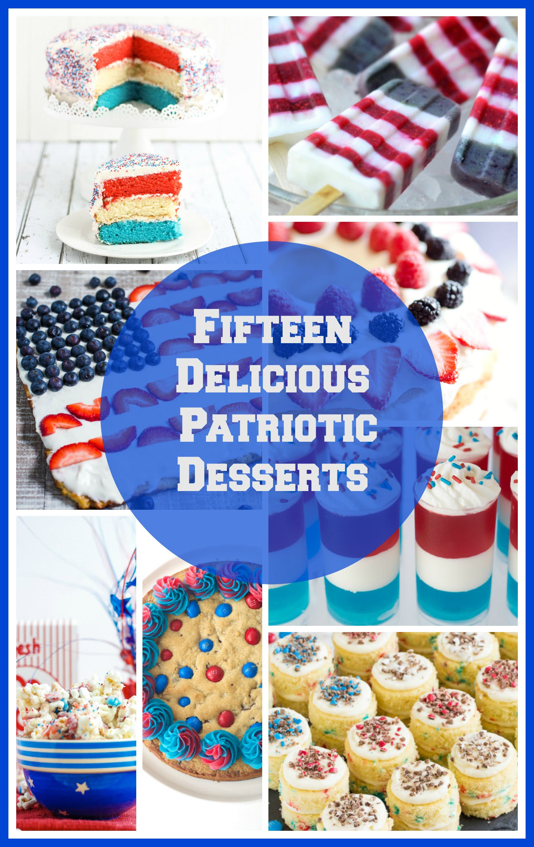 Fifteen Amazing Red, White, and Blue Desserts! Perfect if you need an easy recipe for Memorial Day or the 4th of July!