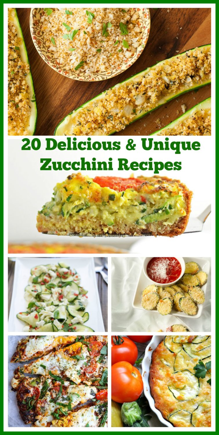 20 Delicious and Unique Zucchini Recipes Perfect for Summer Time!