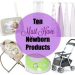 Top Ten Must Have Newborn Baby Products