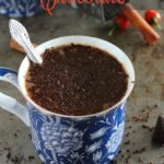 Chilli Hot Chocolate; delicious, warm, sweet chocolate drink with a hint of chilli and cinnamon!