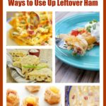 Fifteen Creative Ways to Use Leftover Ham