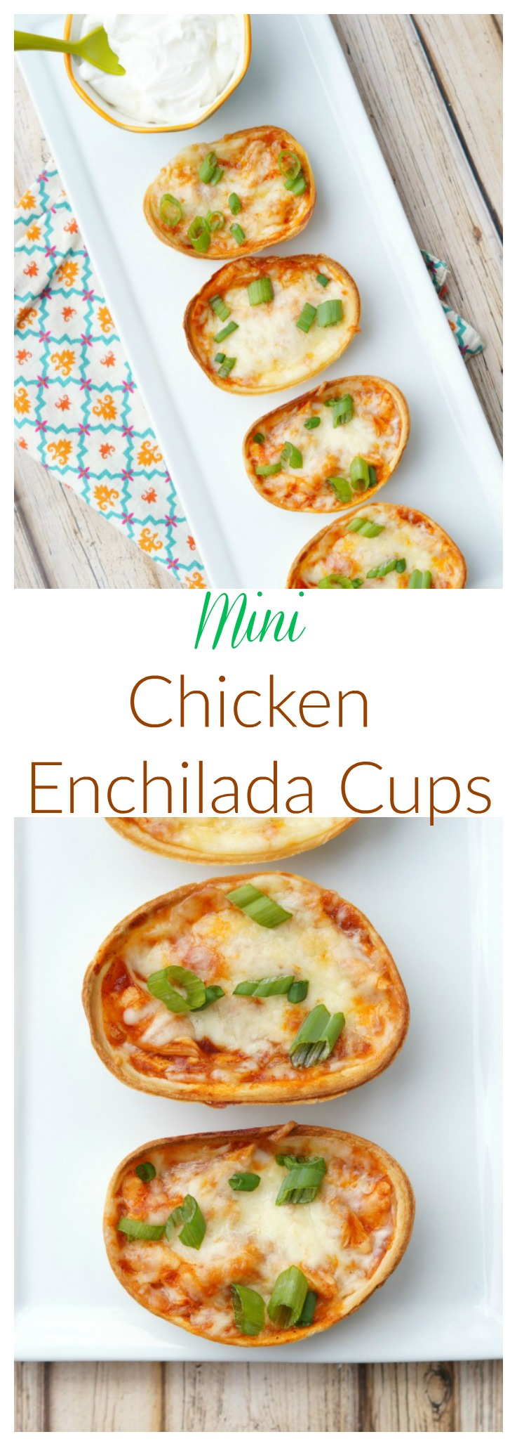 Easy Mini Chicken Enchilada Cups