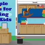 Simple Hacks for Moving with Kids. Help make the moving transition easier for your kids with these simple tips and tricks!
