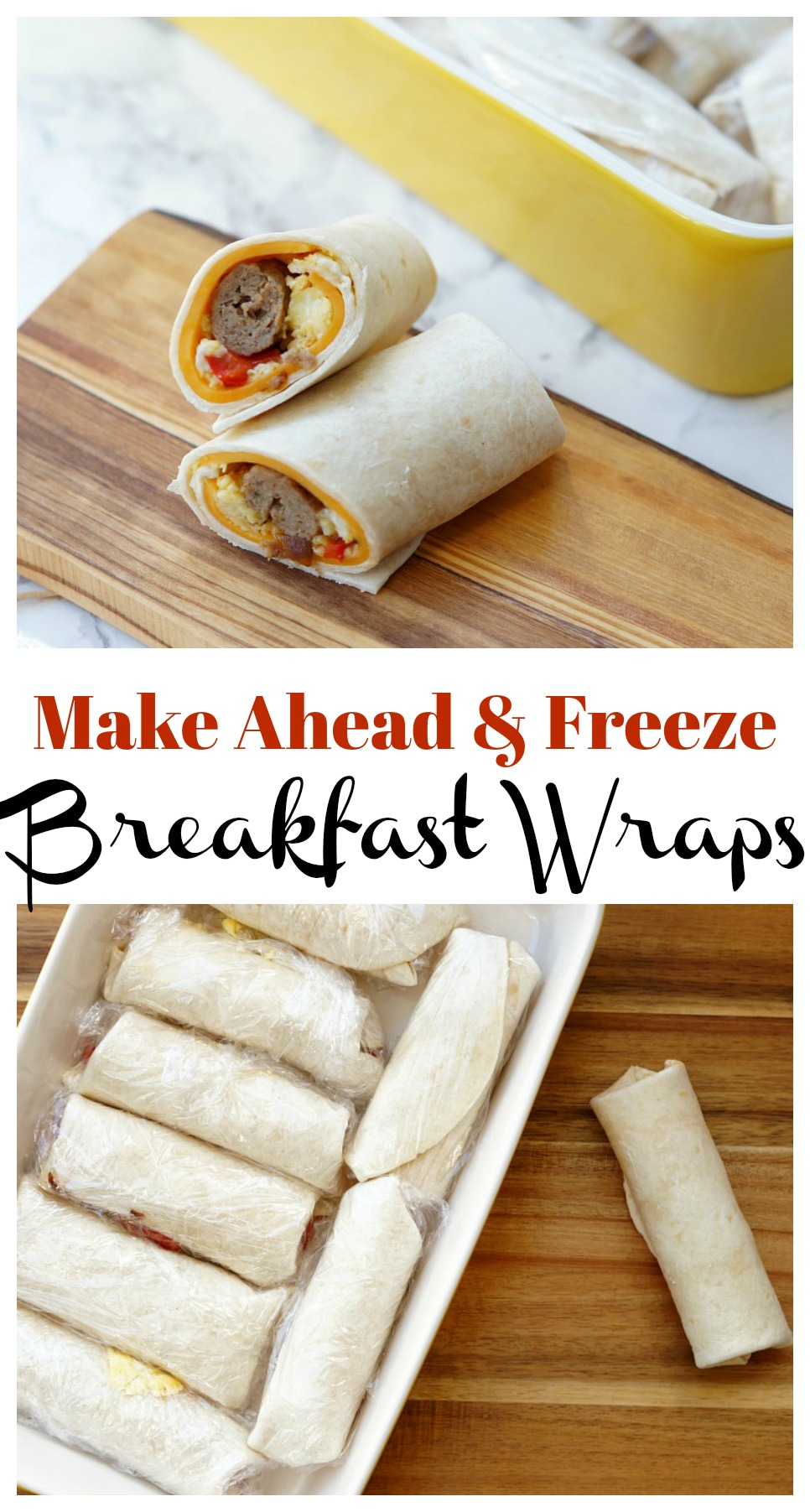 Make Ahead Breakfast Wraps. Sausage, egg, cheese, and veggie are all wrapped up for a quick breakfast!