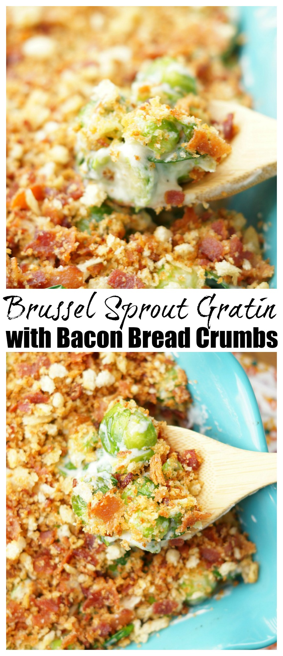 Brussel Sprout Gratin with Bacon Breadcrumbs