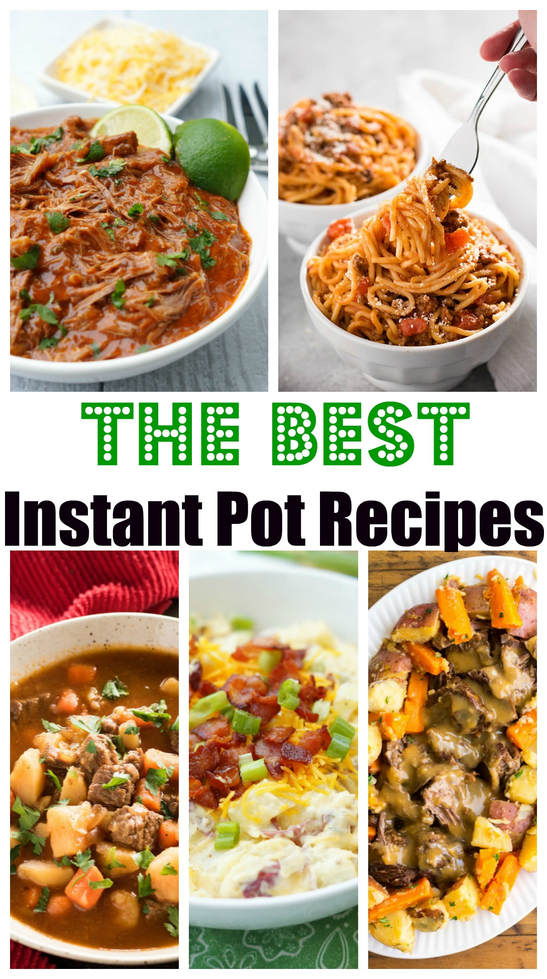 The Best Instant Pot Recipes, a collection of our Instant Pot favorite recipes!