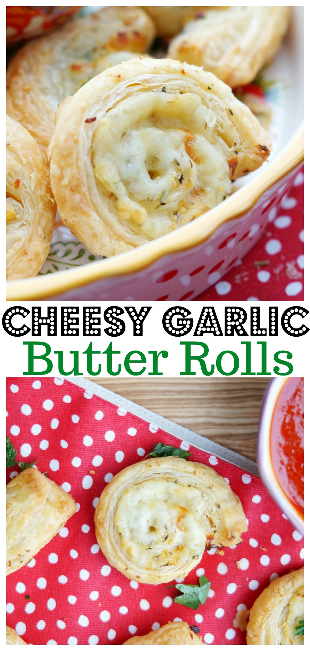 Cheesy Garlic Butter Rolls, layers of puff pastry, cheese, garlic butter and fresh herbs are all rolled up in pinwheel form!