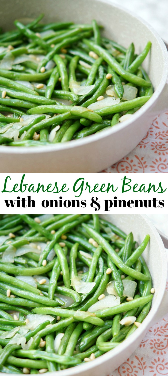 Lebanese Green Beans with Onions, Pine Nuts, and Olive Oil