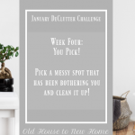 January Declutter Challenge Week Four