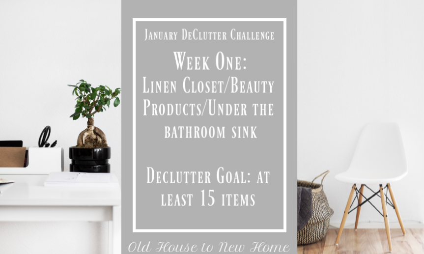 January Declutter Challenge Week One