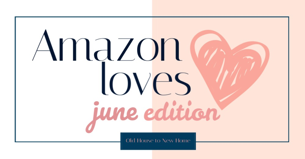 Favorite Amazon Finds June Edition
