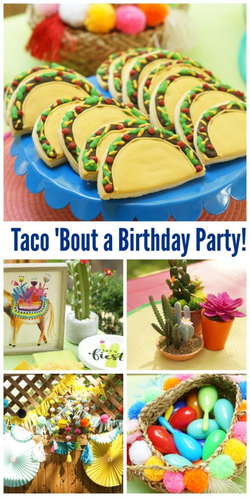 Taco Themed Birthday Party Taco 'Bout a Birthday Party!