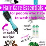 Hair Care Essentials for People Who Hate to Wash Their Hair