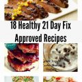 Eighteen Healthy 21 Day Fix Recipes!